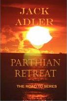 Parthian Retreat, the Road to Seres