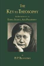 The Key to Theosophy by H. P. Blavatsky