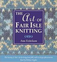 Art of Fair Isle Knitting (audio book)