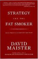 Strategy and the Fat Smoker