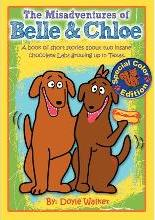 The Misadventures of Belle & Chloe - The All-Color Edition