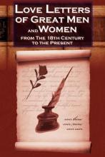 Love Letters of Great Men and Women from the Eighteenth Century to the Present Day