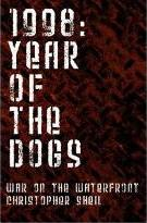 1998 - Year of the Dogs
