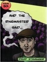 And the Ringmaster Said