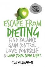 Escape from Dieting