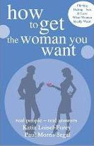 How to Get the Man You Want / How to Get the Woman You Want