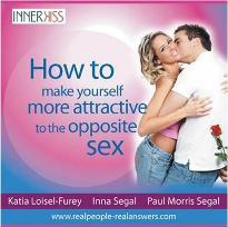 How to Make Yourself More Attractive to the Opposite Sex