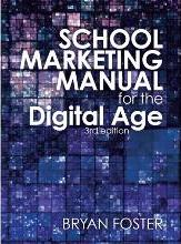 School Marketing Manual for the Digital Age (3rd Ed)