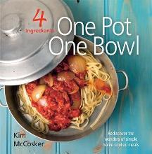 4 Ingredients - One Pot, One Bowl