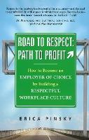 Road to Respect -- Path to Profit