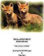 """The New Adventures of Byron and Max """"The Little Coyotes"""""""