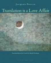 Translation Is a Love Affair