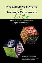 Probability's Nature and Nature's Probability - Lite