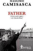 Father. Will There Still be Priests in the Church's Future?