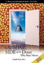 The Wrong Side of the Door - Why Ideas Matter