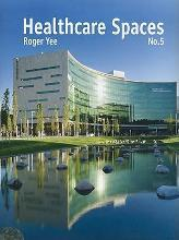 Healthcare Spaces: v. 5