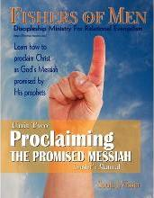 Proclaiming the Promised Messiah