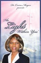 Dr. Corrine Morgan Presents the Light Within You