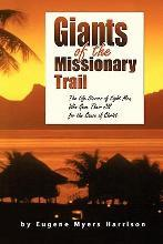 Giants of the Missionary Trail