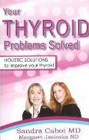 Your Thyroid Problems Solved*** now out of print when sold