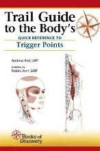 Trail Guide to the Body's Quick Reference to Trigger Points
