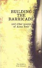 Building the Barricade and Other Poems of Anna Swir