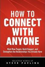 How to Connect with Anyone - Meet New People