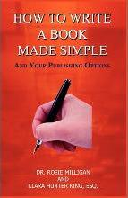 How to Write a Book Made Simple and Your Publishing Options