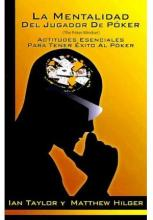 La Mentalidad del Jugador de Poker / The Mind of the Poker Player
