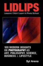 Lidlips Lessons I Didn't Learn in Photo School