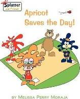 Apricot Saves the Day!-Splatter and Friends