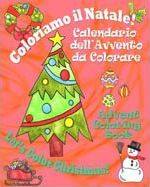 Coloriamo Il Natale! - Let's Color Christmas!