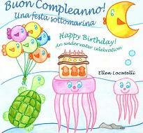 Buon Compleanno! Una Festa Sottomarina - Happy Birthday! An Underwater Celebration