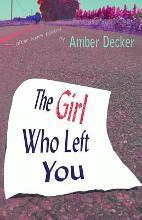 The Girl Who Left You