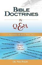 Bible Doctrines in Q & A