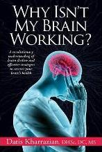 Why Isn't My Brain Working?