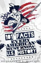 101 Facts Every American Must Know