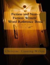 Fiction and Non-Fiction Writers' Word Reference Book