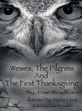 Wewes, the Pilgrims and the First Thanksgiving