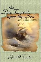 The Ship Tossed Upon the Sea and Other Stories