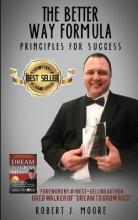 The Better Way Formula - Principles for Success