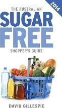 The Australian Sugar Free Shopper's Guide