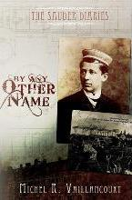 The Sauder Diaries - By Any Other Name