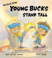 Young Bucks Stand Tall