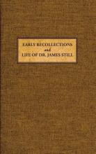 Early Recollections and Life of James Still