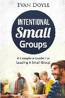 Intentional Small Groups