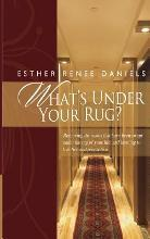 What's Under Your Rug?