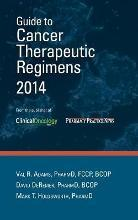 Guide to Cancer Therapeutic Regimens 2014