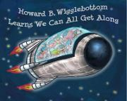 Howard B Wigglebottom Learns We Can All Get Along