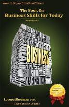 The Book on Business Skills for Today